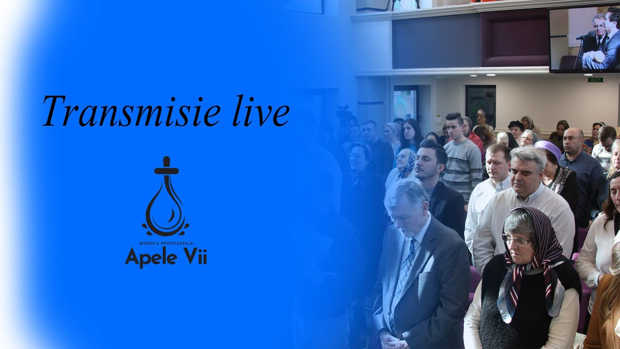 Transmisie live | Biserica Apele Vii Timisoara