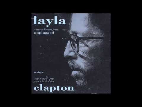 "Eric Clapton ""Layla"" Acoustic Version Remastered"