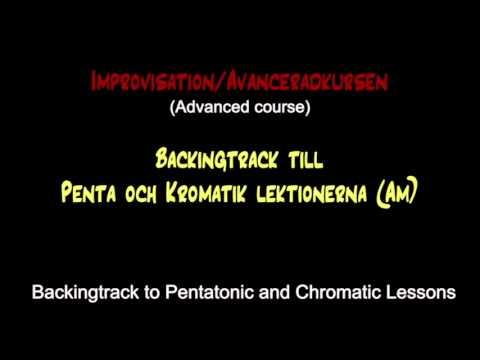 Backing track / Pentatonic and Chromatic lesson