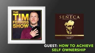 How to Achieve Self Ownership | The Tim Ferriss Show (Podcast)