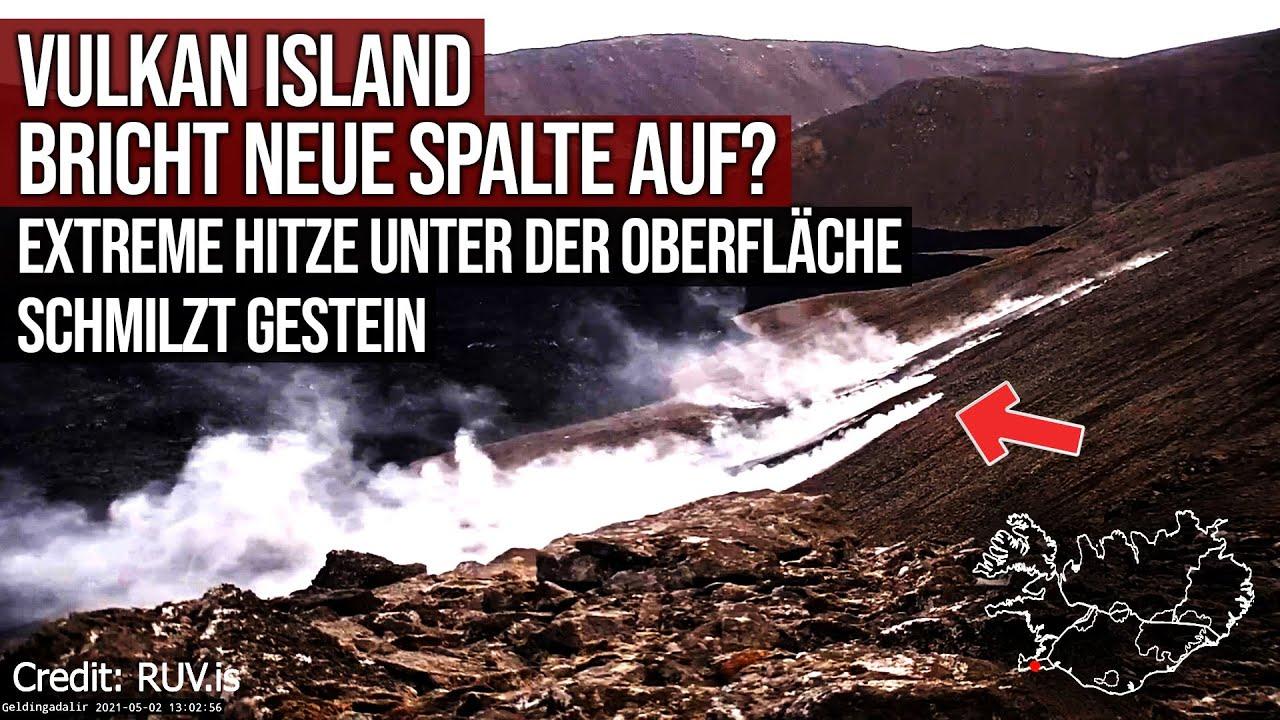 Vulkan auf Island - Bricht neue Spalte auf? - Extreme Hitze unter der Oberfläche schmilzt Gestein