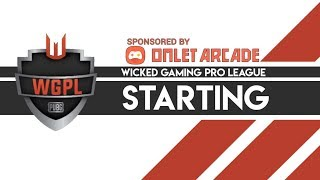 WICKED GAMING PRO LEAGUES S6R1 - ft Nova Esports, Wildcard, Lights Out, Misfits, Pittsburgh, Omen
