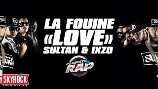 """La Fouine """"Lové"""" + Sultan et Ixzo en freestyle dans Planète Rap !"""