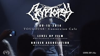 Cryptopsy Live @Toulouse (Multicam)