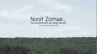 'Nooit Zomaar...' trailer