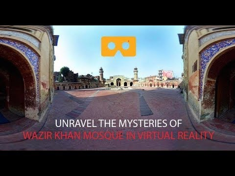 Wazir Khan Mosque (VR 360)