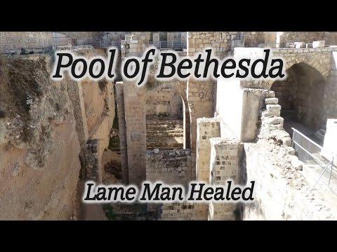 Pool of Bethesda: Lame Man Healed