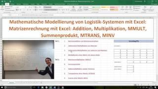 Mathematische Modellierung mit Excel - Matrizenrechnung Teil 1: Addition, Subtraktion, Multiplik.