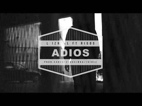 Смотреть клип L Izreal & Rigos - Адиос