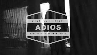 L iZReaL & Rigos - Адиос (Премьера клипа, 2021)