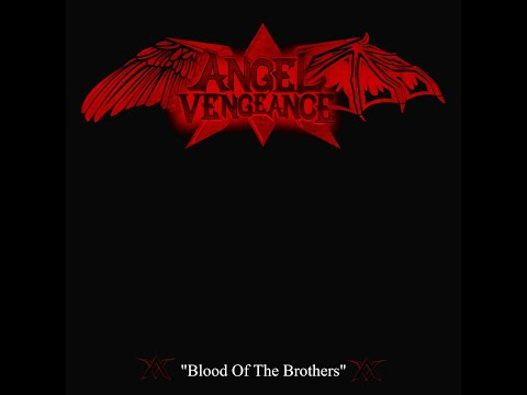 "Angel Vengeance (THA) - ""Blood Of The Brothers"" - lyric video"