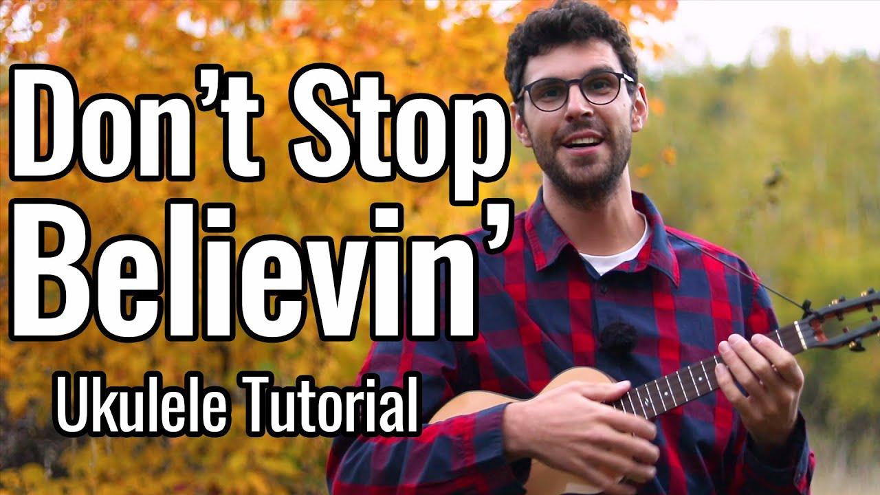 Journey - Don't Stop Believin' (Ukulele Tutorial)