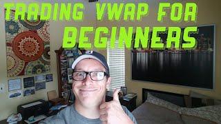 VWAP Basics for Beginners