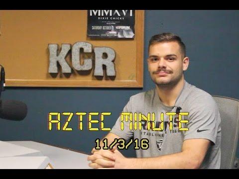 KCR Sports - Aztec Minute 11/3/16