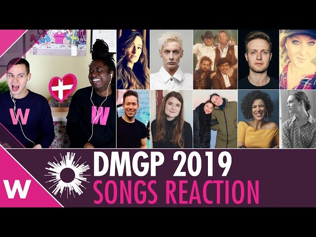 Dansk Melodi Grand Prix 2019 - Denmark All songs reaction