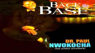 Dr. Paul Nwokocha - Idi Ebube ( Audio)