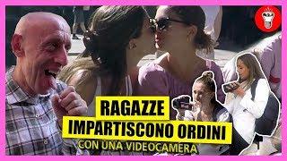 Ragazze Impartiscono Ordini con una Videocamera - [Esperimento Sociale] - theShow