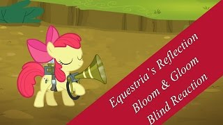 S5E4 - Bloom & Gloom - Blind Reaction