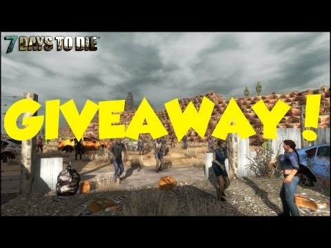 7 Days to Die Alpha Key Giveaway! [Closed]