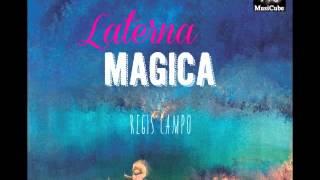 Régis Campo - Laterna Magica album - Track #1 - Ouverture En Forme D