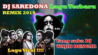Download DJ SAREDONA  ●  KUBURAN BAND REMIX ● 2019  ● FULL BASS !!!