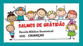 SALMOS DE GRATIDÃO AULA 7 - EBD 18.07.21