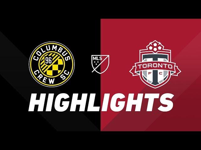Columbus Crew SC vs. Toronto FC   HIGHLIGHTS - August 17, 2019