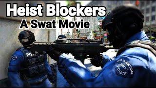 heist Blockers - GTA 5 Machinima Swat Movie [4K] | Rockstar Editor