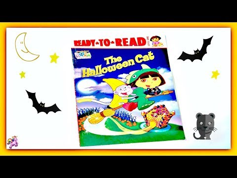 """DORA THE EXPLORER """"THE HALLOWEEN CAT"""" - Read Aloud Storybook for kids, children from YouTube · Duration:  3 minutes 16 seconds"""