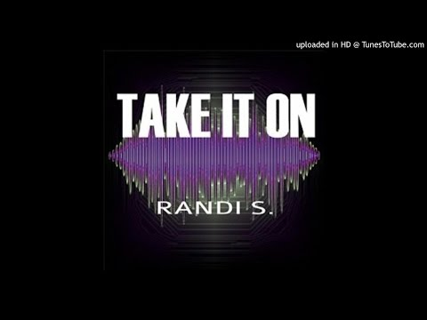 08 Randi.s - Take It On