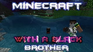 Minecraft With A Black Brother - Enchantment Table & Swiftness - Ep 9 Thumbnail