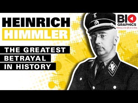 Heinrich Himmler Biography: The Greatest Betrayal in History