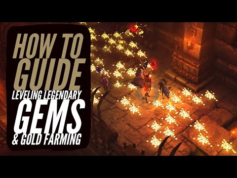 Diablo 3 -  How to Level Legendary Gems for Augments & Gold Farming