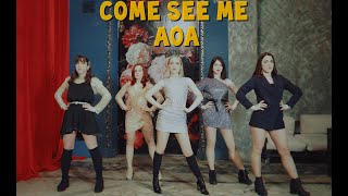AOA – '날 보러 와요 (Come See Me)'   Dance Cover by DoubleTrouble…