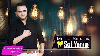 Mursəl Səfərov Sol Yanim 2018 Youtube