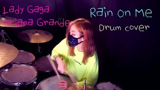 Baixar Lady Gaga, Ariana Grande - Rain On Me (DRUM COVER)