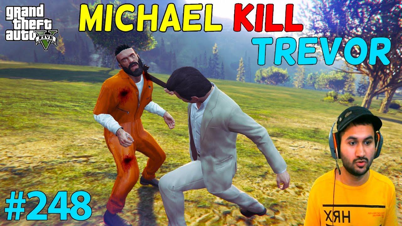 GTA 5 : MICHAEL KILL TREVOR | KING OF GTA CHAPTER 5 | GTA5 GAMEPLAY #248