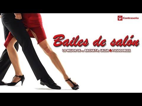 BAILES DE SALON Lo Mejor de BACHATA, SALSA & PASODOBLES (Ballroom - Bachata, Salsa & Paso doble) mix