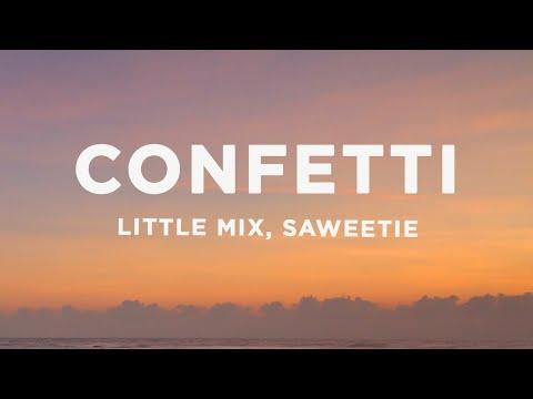 Little Mix – Confetti (Lyrics) ft. Saweetie