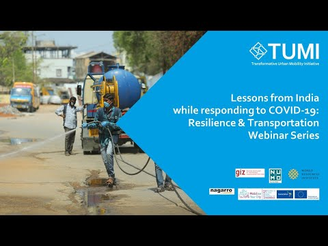 Resilience And Transportation: Lessons From India In Responding To COVID-19