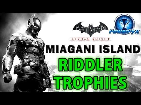 Batman Arkham Knight - Miagani Island - All Riddler Trophy Locations