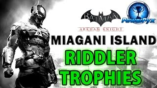 Batman Arkham Knight - Miagani Island - All Riddler Trophy Locations