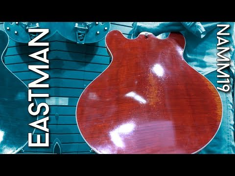 High End Chinese Guitars - Eastman presents at NAMM 19