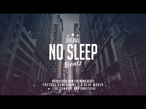 """No Sleep"" - Hard Trap Hip Hop Beat Instrumental  (Prod: Danny E.B)"