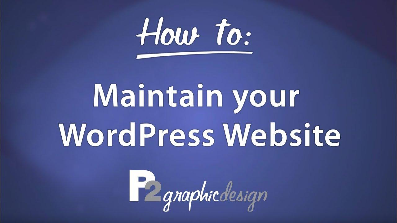 WordPress Maintenance Tutorial Video