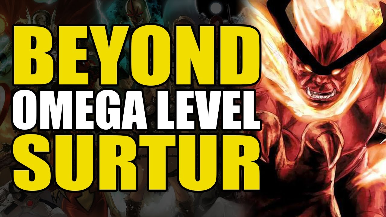 Beyond Omega Level: Surtur | Comics Explained