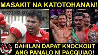 Bakit kailangan KNOCKOUT ang panalo ni Pacquiao? | Malabo MANALO pag umabot ng Decision!
