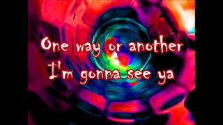 One Way Or Another (Lyrics) - Blondie