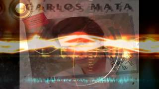 CARLOS MATA EXITOS MP-4-MIX @2014