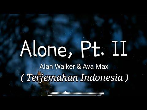 alan-walker-&-ava-max---alone,-pt.-ii-(-lirik-+-terjemahan-indonesia-)